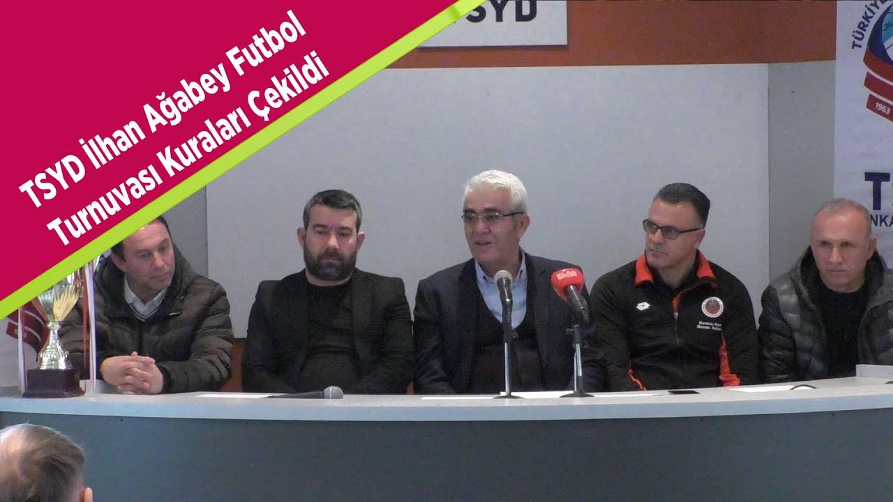 TSYD İlhan Ağabey Futbol Turnuvası kuraları çekildi