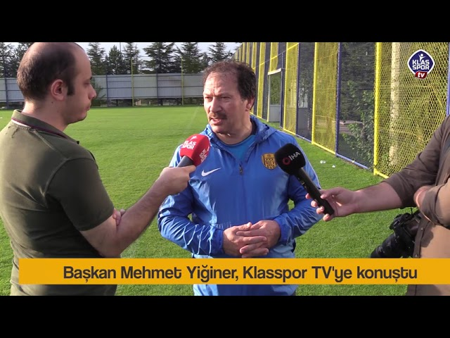 Başkan Mehmet Yiğiner'den Klasspor TV'ye konuştu