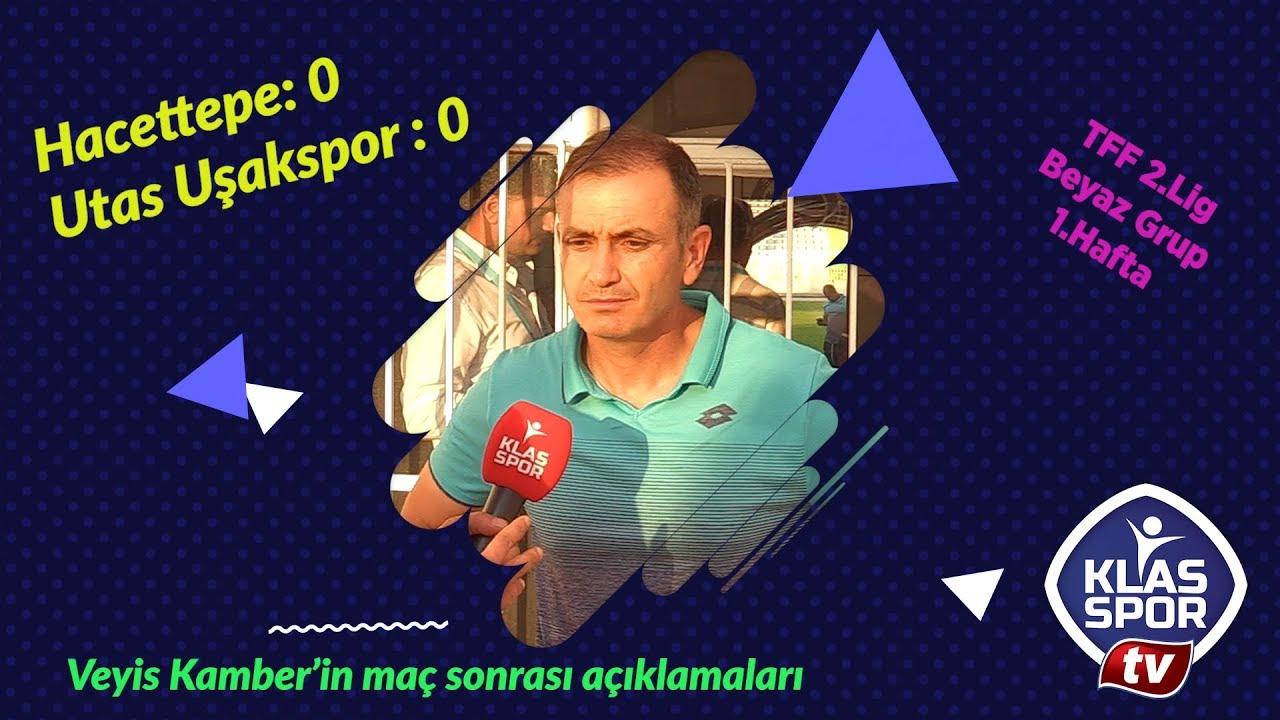 Hacettepe - Utaş Uşakspor maçı Veyis Kamber'in açıklamaları