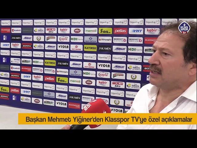Mehmet Yiğiner, Kayserispor maçı ardından Klasspor TV'ye konuştu.